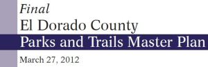 Parks and Trails Master Plan for El Dorado County